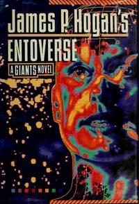 James P. Hogan's Entoverse (Giants Novel)