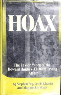 HOAX, the Inside story of the Howard Hughes-Clifford Irving Affair by  MAGNUS LINKLATER  LEWIS CHESTER - First  EDITION - 1972 - from Jacque Mongelli (SKU: A19)