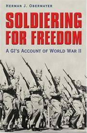Soldiering For Freedom: A GI's Account Of World War II (Texas A & M University Military...