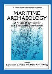 Maritime Archaeology: A Reader of Substantive and Theoretical Contributions (The Springer Series in Underwater Archaeology) by  Hans [Editor]  Lawrence E. [Editor]; Van Tilburg - First Edition - 1998 - from Prior Books (SKU: 106096)