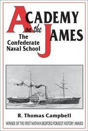 Academy on the James: The Confederate Naval School