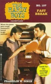 Fast Break (Hardy Boys Casefiles, No. 107)