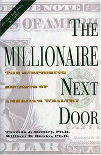image of Millionaire Next Door, The : The Surprising Secrets of America's Wealthy