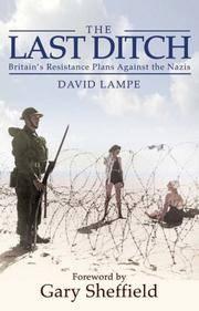 The Last Ditch: Britain's Resistance Plans Against the Nazis