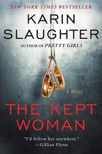 The Kept Woman: A Will Trent Novel
