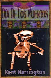 Día de los Muertos [Dec 01, 1997] Harrington, Kent and James Crumley