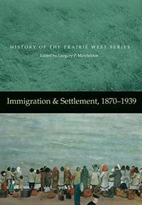 Immigration & Settlement, 1870 - 1939