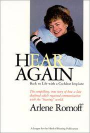 Hear Again: Back to Life with a Cochlear Implant by  Arlene Romoff - Paperback - from Better World Books  and Biblio.com