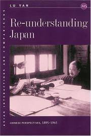Re-understanding Japan: Chinese Perspectives, 1895-1945