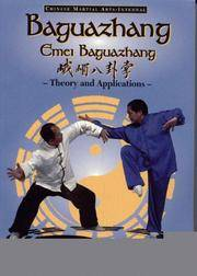 Baguazhang (Emei Baguazhang) Theory and Applications by  Wu  Yang; Wen-Ching - Paperback - Second Edition - 1994 - from after-words bookstore and Biblio.com