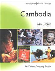 image of Cambodia: The Background, the Issues, the People (International Development)