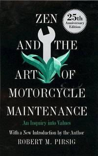 image of Zen and the Art of Motorcycle Maintenance: An Inquiry into Values