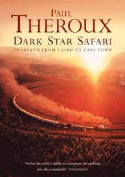 Dark Star Safari by PAUL THEROUX - 2003-01-01 - from Books Express and Biblio.co.uk