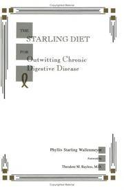 The Starling Diet for Outwitting Chronic Digestive Disease