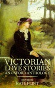 Victorian Love Stories: An Oxford Anthology