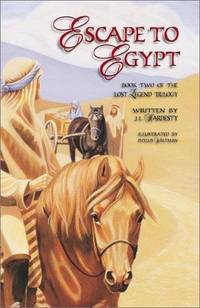 Escape to Egypt : Book Two 2 of the Lost Legend Trilogy
