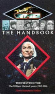 Doctor Who: The Handbook, The First Doctor, the William Hartnell Years: 1963-1966