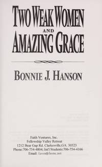 Two Weak Women and Amazing Grace (New Enlarged Edition)