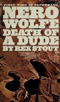 NERO WOLFE-DEATH OF A DUDE