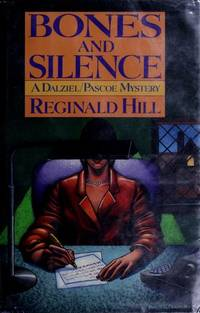 Bones and Silence:  A Dalziel/ Pascoe Mystery