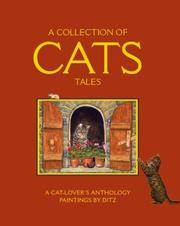 A Collection of Cats Tales. A Cat-Lover's Anthology