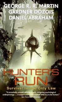 Hunter's Run by George R. R. Martin - Paperback - from BooksAndMisc and Biblio.com