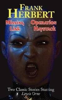 image of Missing Link & Operation Haystack - Two Classic Stories Starring Lewis Orne