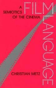 Film Language: A Semiotics of the Cinema .