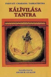 Tantrik Texts Volume V: Kalivilasa Tantra