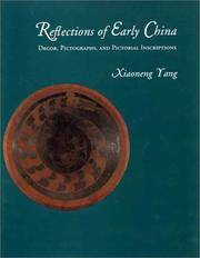 Reflections of Early China, Decor, Pictographs, and Pictorial Inscriptions