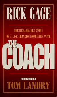 The remarkable story of a life-changing encounter with the Coach