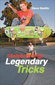Skateboarding: Legendary Tricks