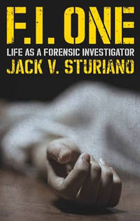 F.I. One: Life as a Forensic Investigator (Uniform)
