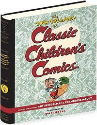 The Toon Treasury of Classic Children's Comics by Art Spiegelman and Francoise Mouly - 1st - 2009 - from Libroist and Biblio.com