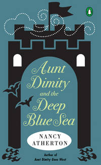 Aunt Dimity and the Deep Blue Sea by Nancy Atherton