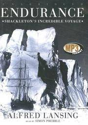 Endurance: Shackleton's Incredible Voyage by Alfred Lansing - 2007-06-06 - from Books Express and Biblio.com