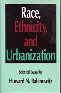 RACE, ETHNICITY, AND URBANIZATION: SELECTED ESSAYS