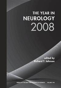 The Year in Neurology 2008, Volume 1142 (Annals of the New York Academy of Sciences)