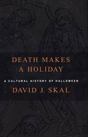 image of Death Makes a Holiday: A Cultural History of Halloween