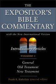 Expositor's Bible Commentary, Volume 1 (Introductory Articles)