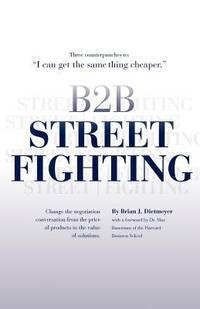 B2B Street Fighting: three counterpunches to change the negotiation conversation