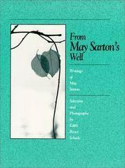 From May Sarton's Well   Writings of May Sarton