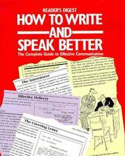 How to Write and Speak Better: A Practical Guide to Using the English Dictionary More Effectively