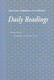 Revised Common Lectionary - Daily Readings Proposed By the Consultation on Common Texts