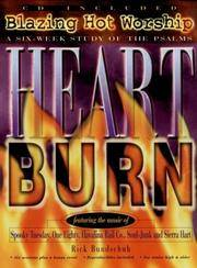 Heartburn  Blazing Hot Worship - A Six-Week Study of the Psalms with CD    (Empowered(r) Bible Studies)