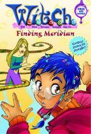 W.I.T.C.H. Chapter Book: Finding Meridian - Book #3
