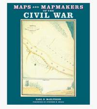 image of Maps and Mapmakers of the Civil War