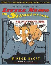 Complete Little Nemo in Slumberland  1913-1914, Vol. 6 by  Winsor & Bill Blackbeard McCay - First Edition - 1991 - from A Good Read and Biblio.com
