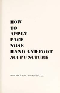 How to Apply Face Nose Hand & Foot Acupuncture