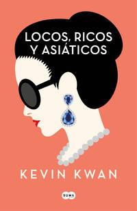image of Crazy Rich Asians (en español) (Spanish Edition)